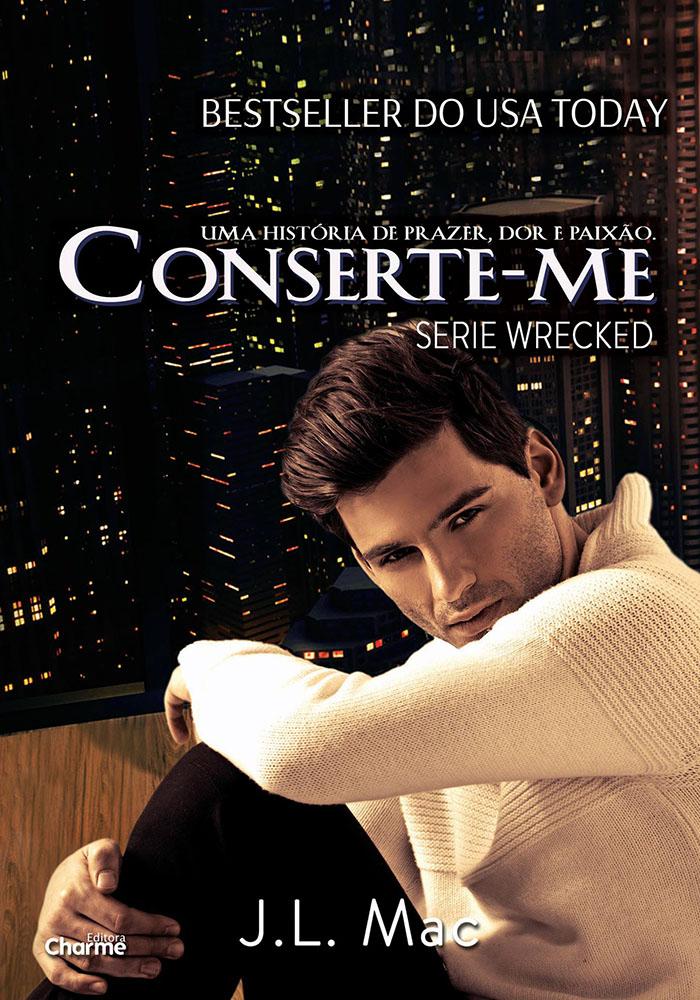 Conserte-me – Série Wrecked 2 – J.L. Mac
