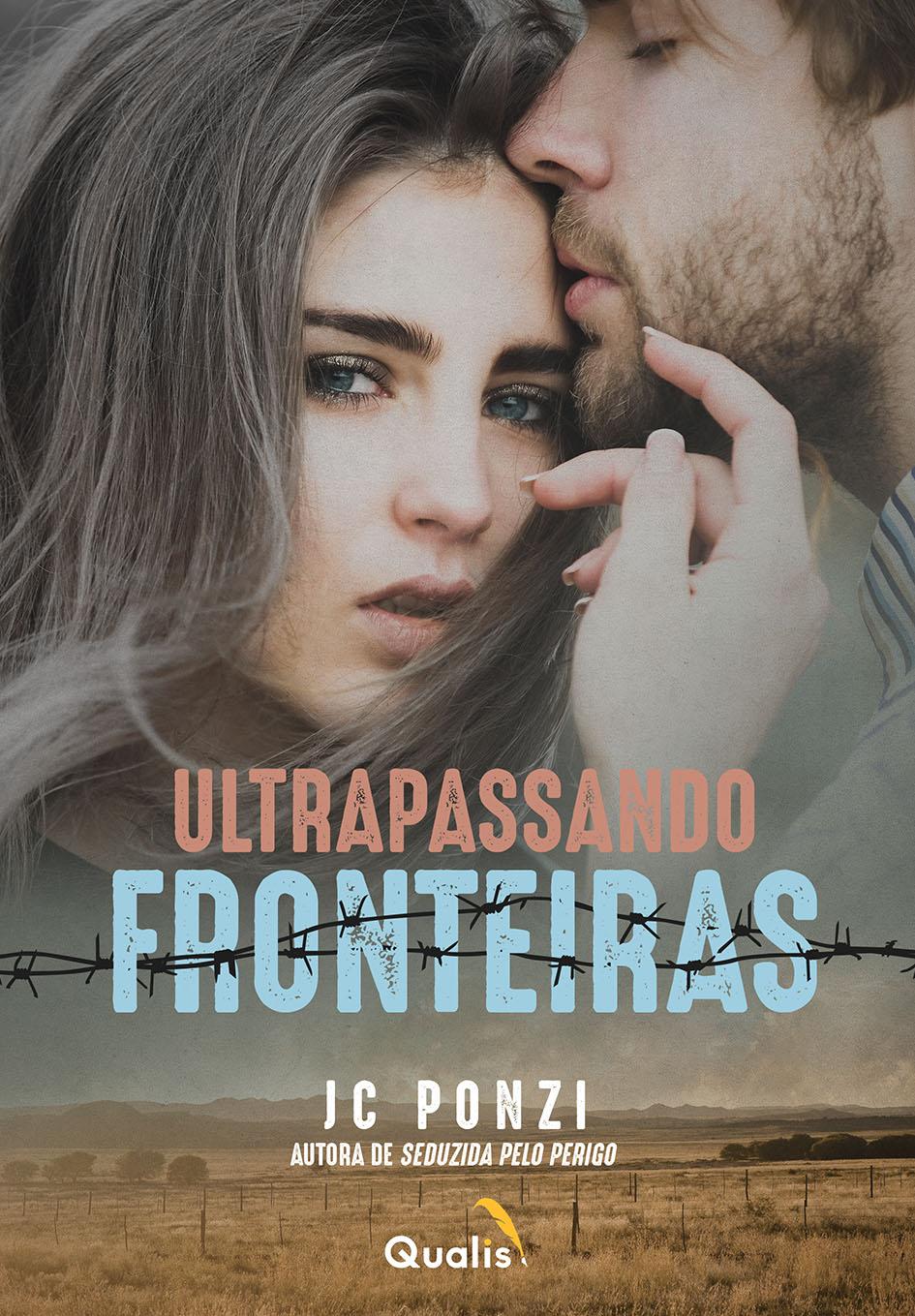 Ultrapassando fronteiras - JC Ponzi - diagramação de ebook - Editora Qualis