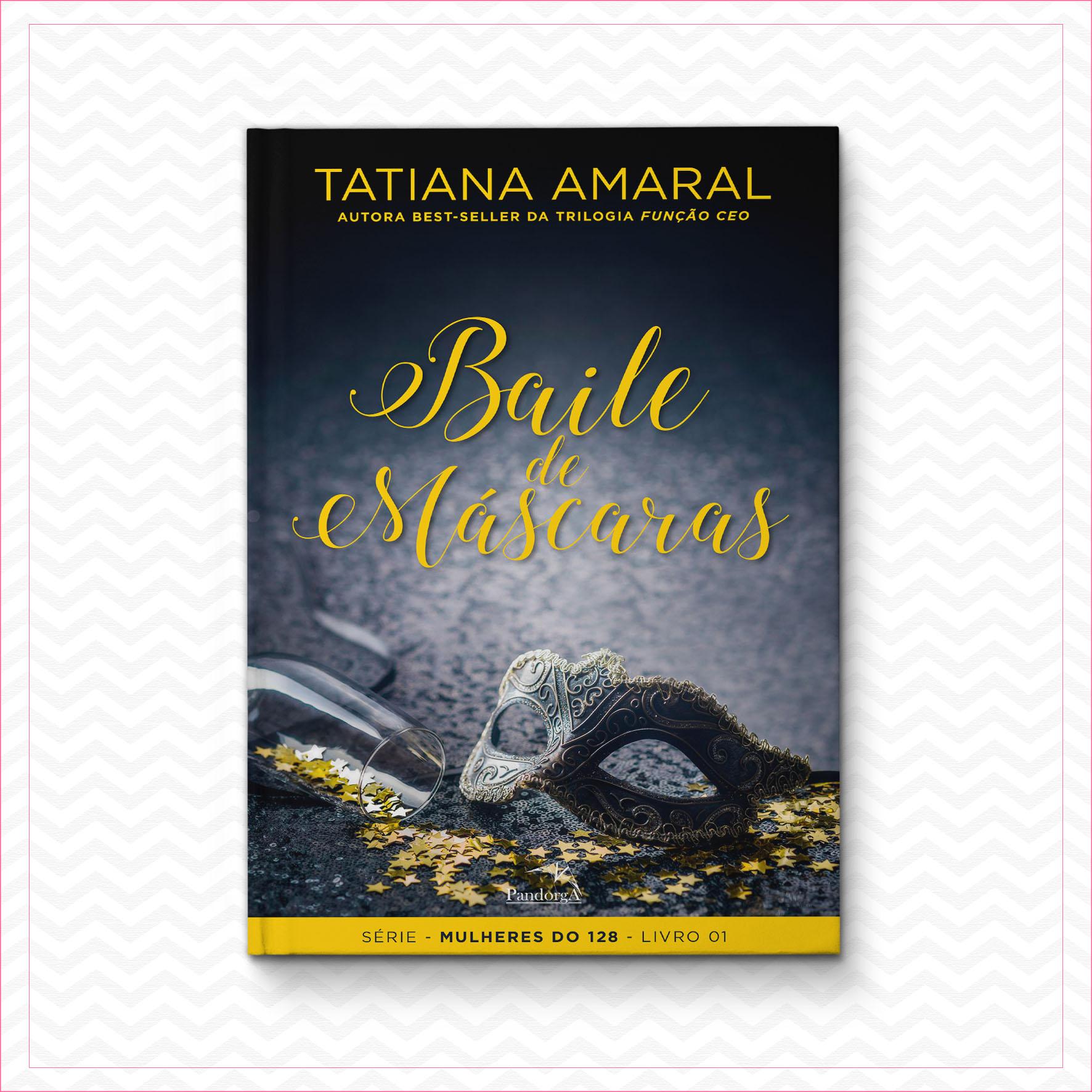 Baile de máscaras – Tatiana Amaral