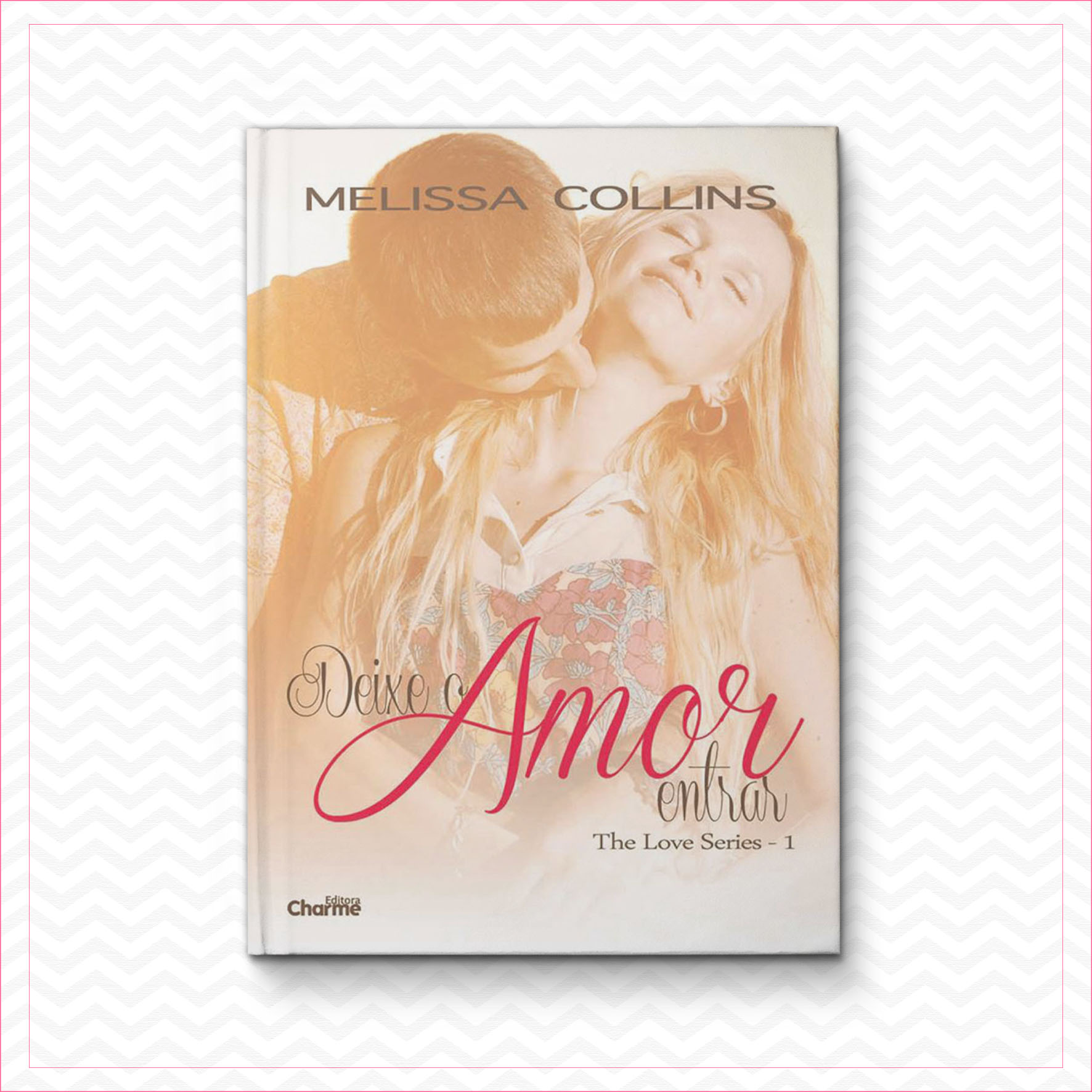 Deixe o amor entrar – The Love Livro 1 – Melissa Collins