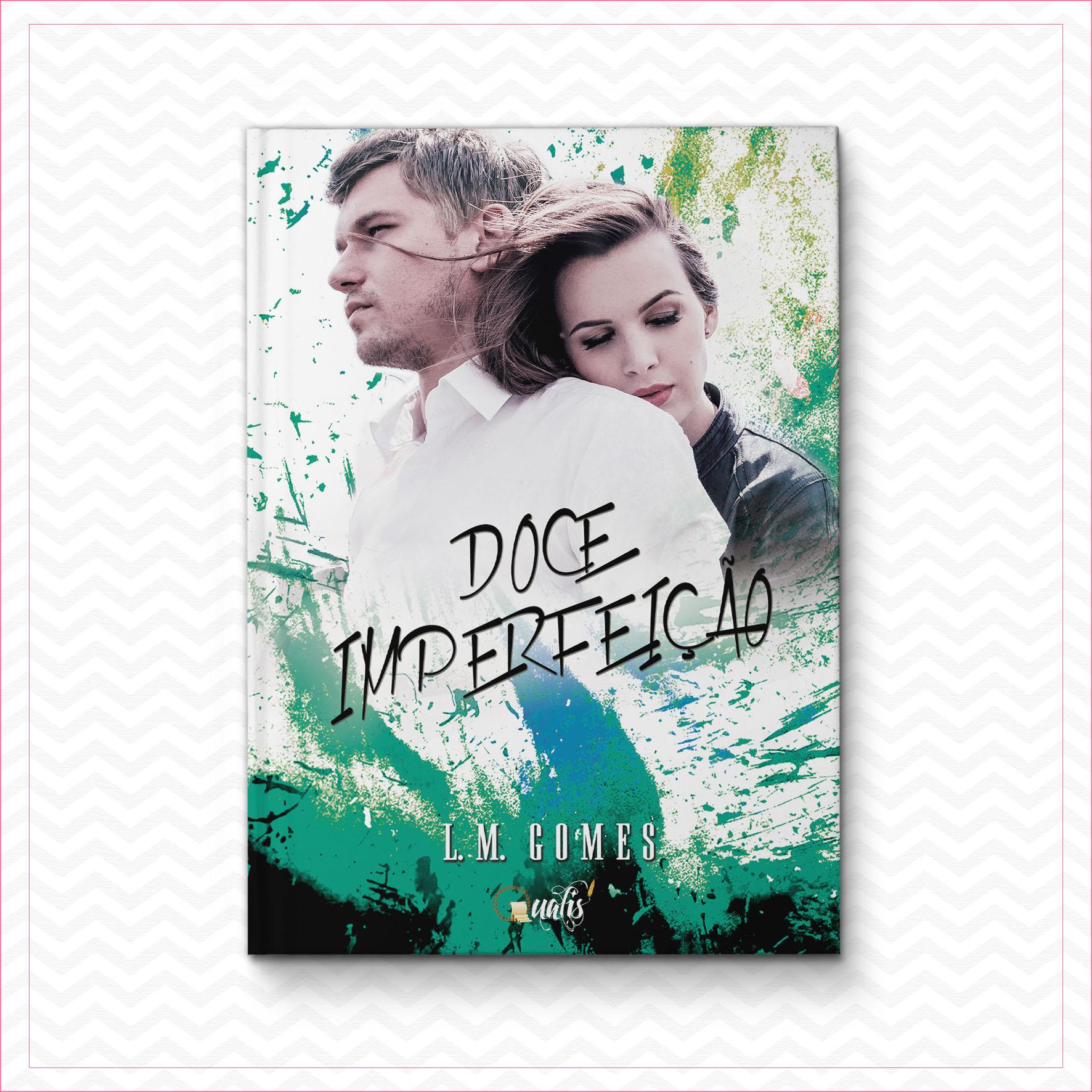 Doce Imperfeição – L.M. Gomes