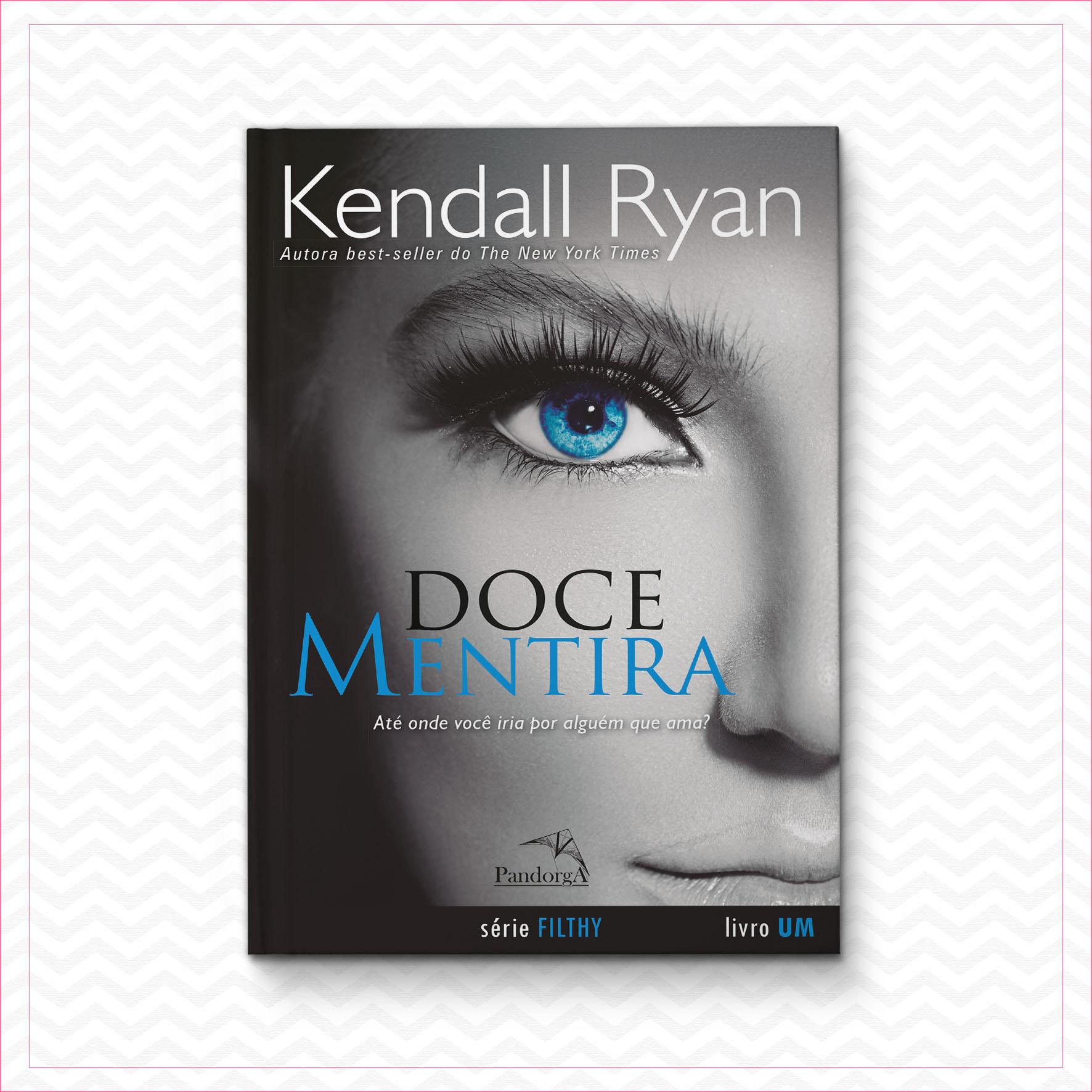 Doce Mentira – Kendall Ryan