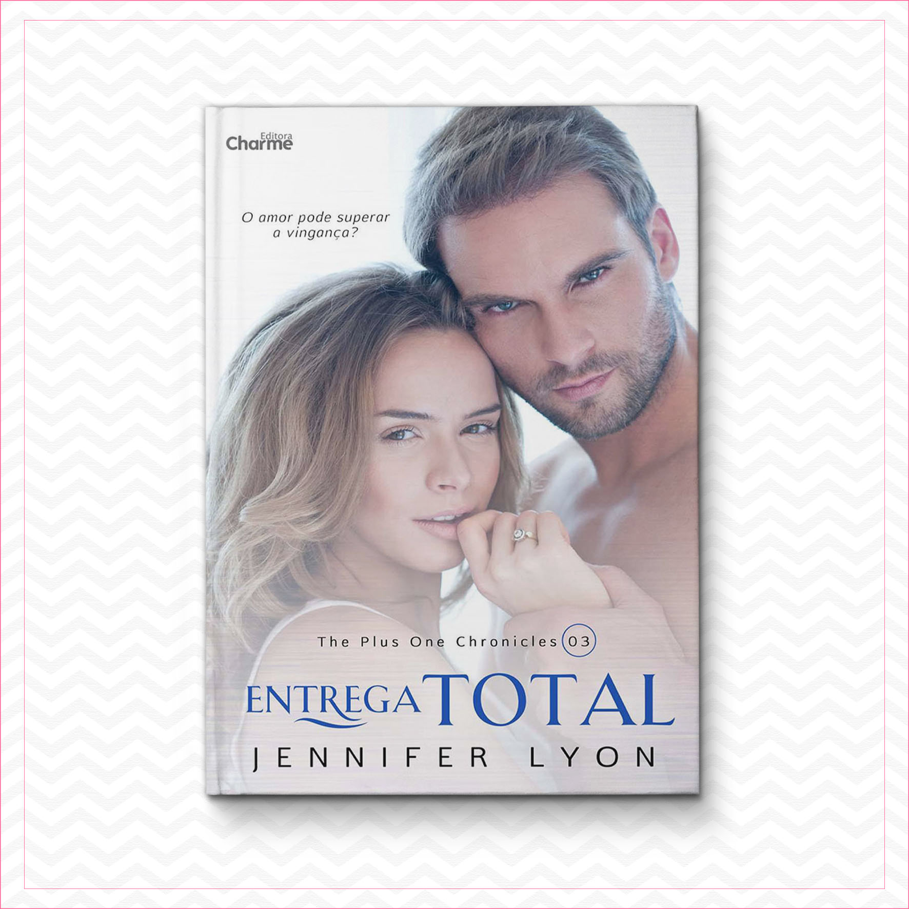 Entrega total  – The Plus One Chronicles 3 – Jennifer Lyon