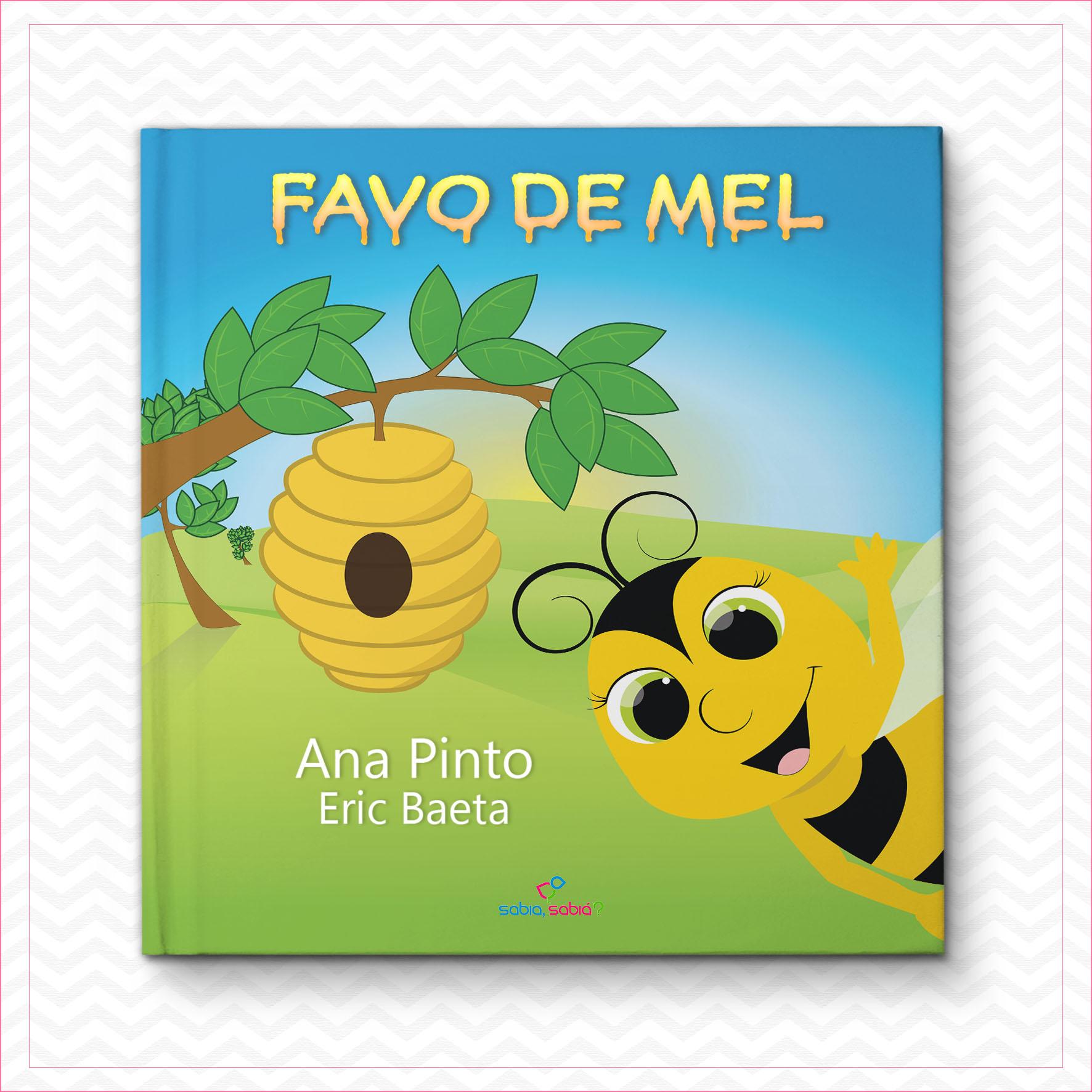 Favo de Mel – Ana Pinto e Eric Baeta