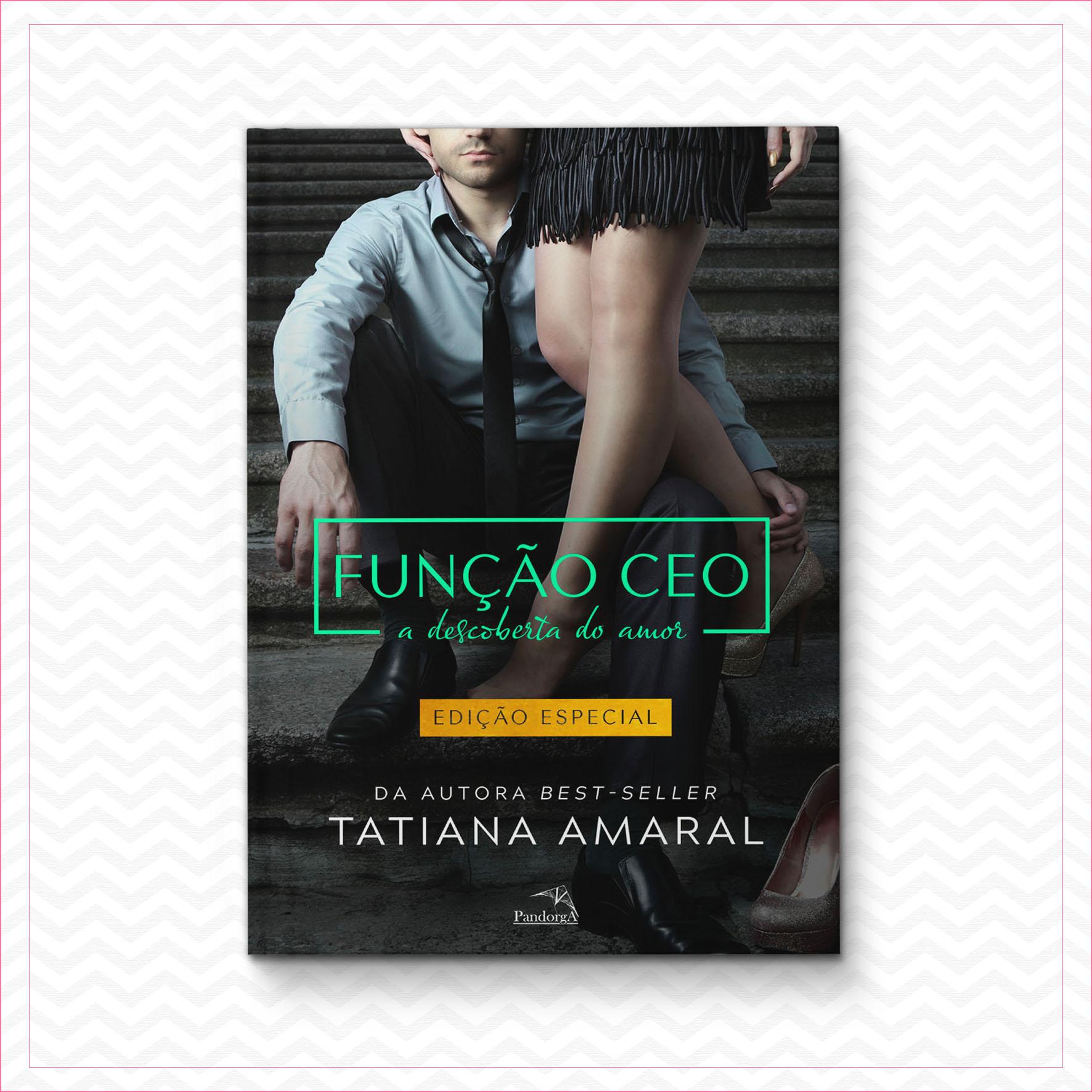 Função CEO 2 – Tatiana Amaral