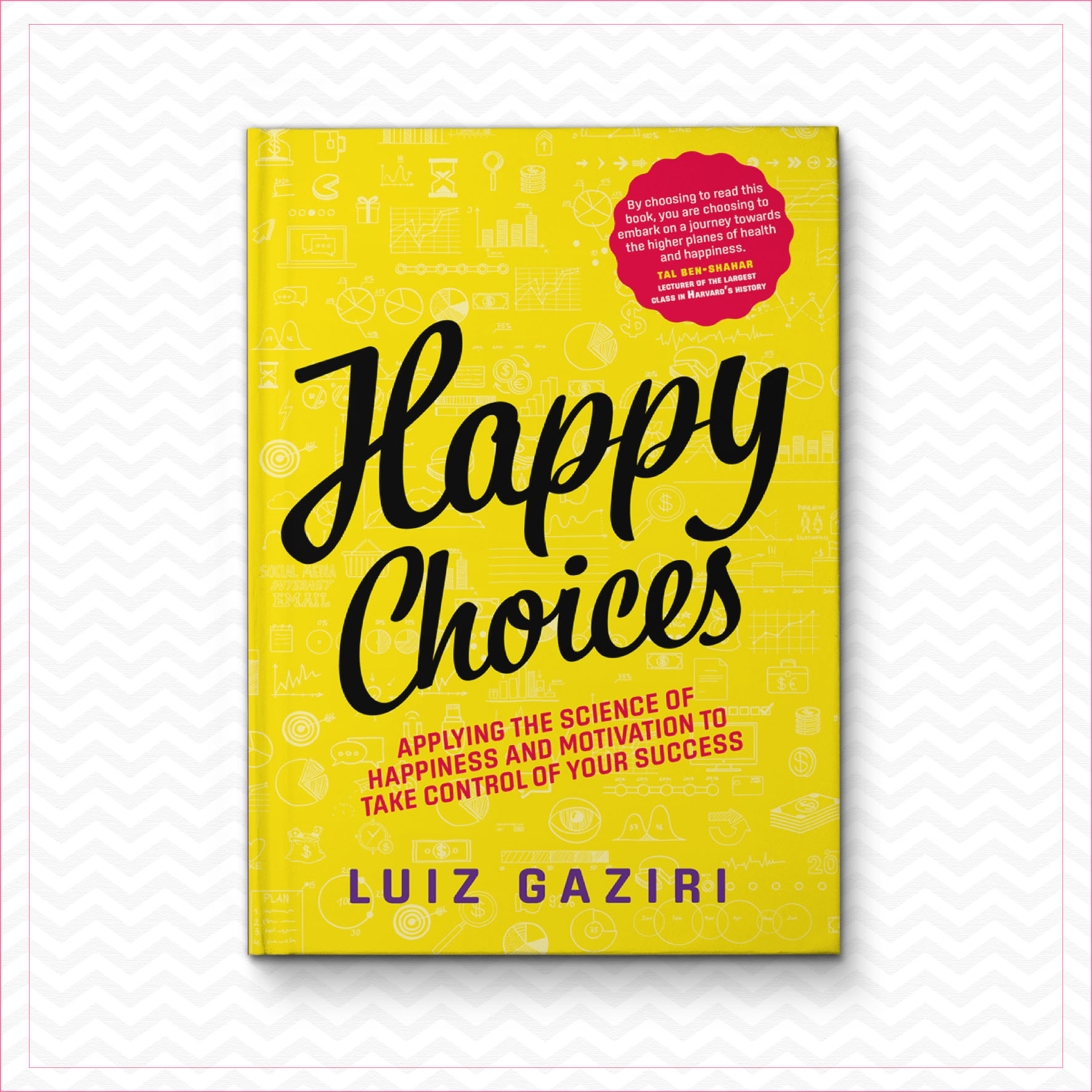 Happy Choices – Luiz Gaziri