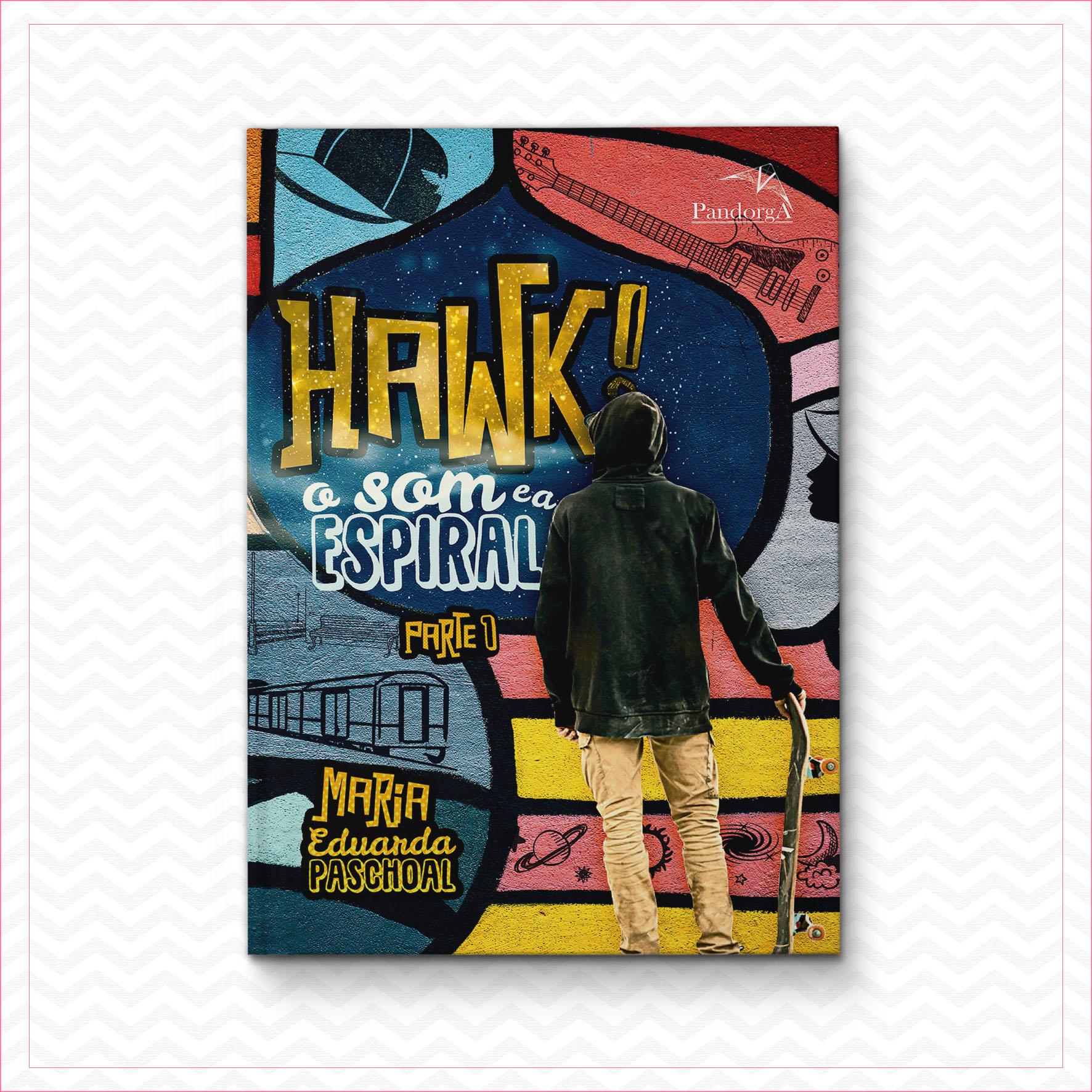 Hawk – o som e a espiral – Maria Eduarda Pascoal