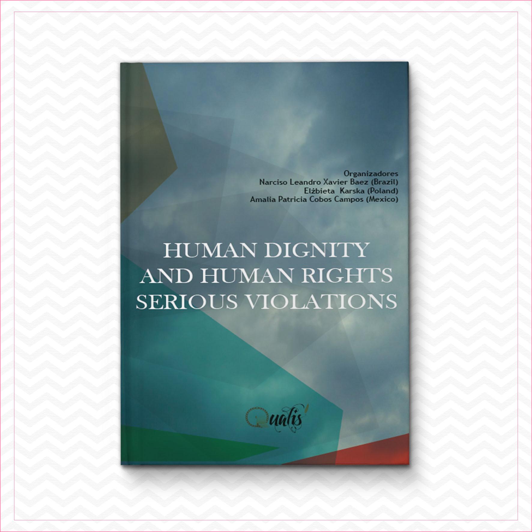 Human dignity and human rights serious violations