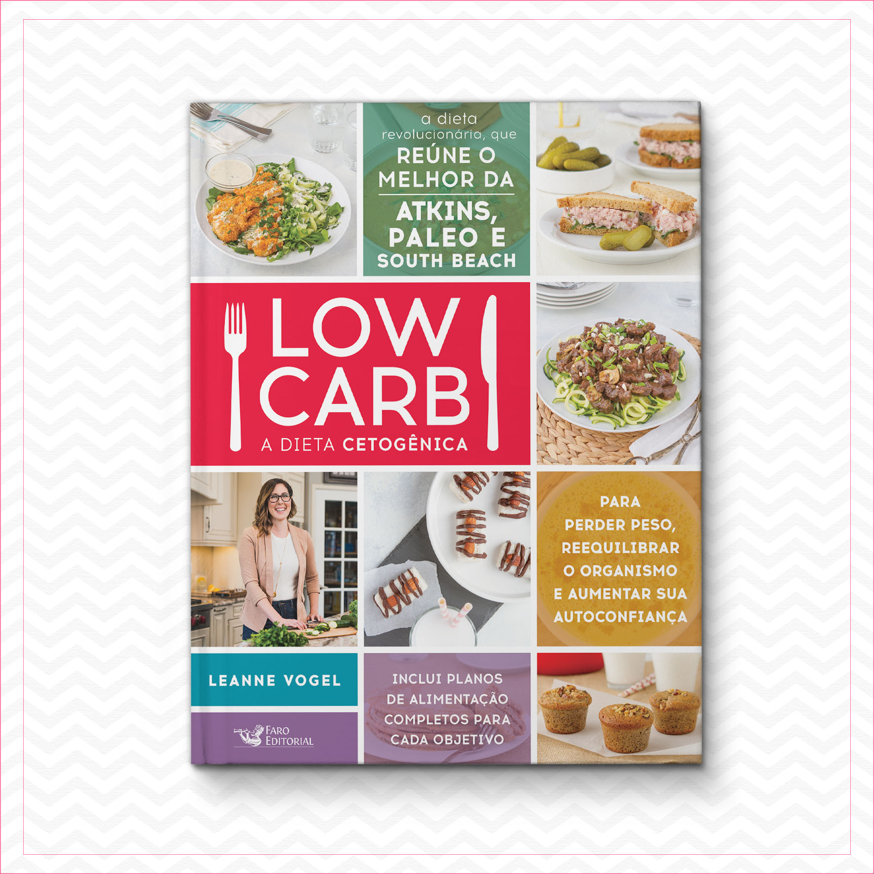 Low Carb: A Dieta Cetogênica – Leanne Vogel