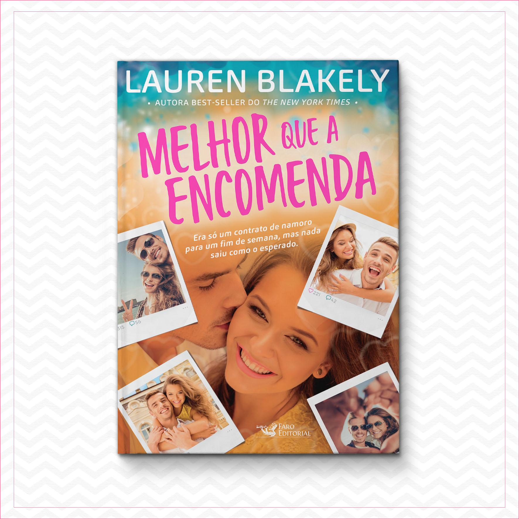 Melhor que a encomenda – Lauren Blakely
