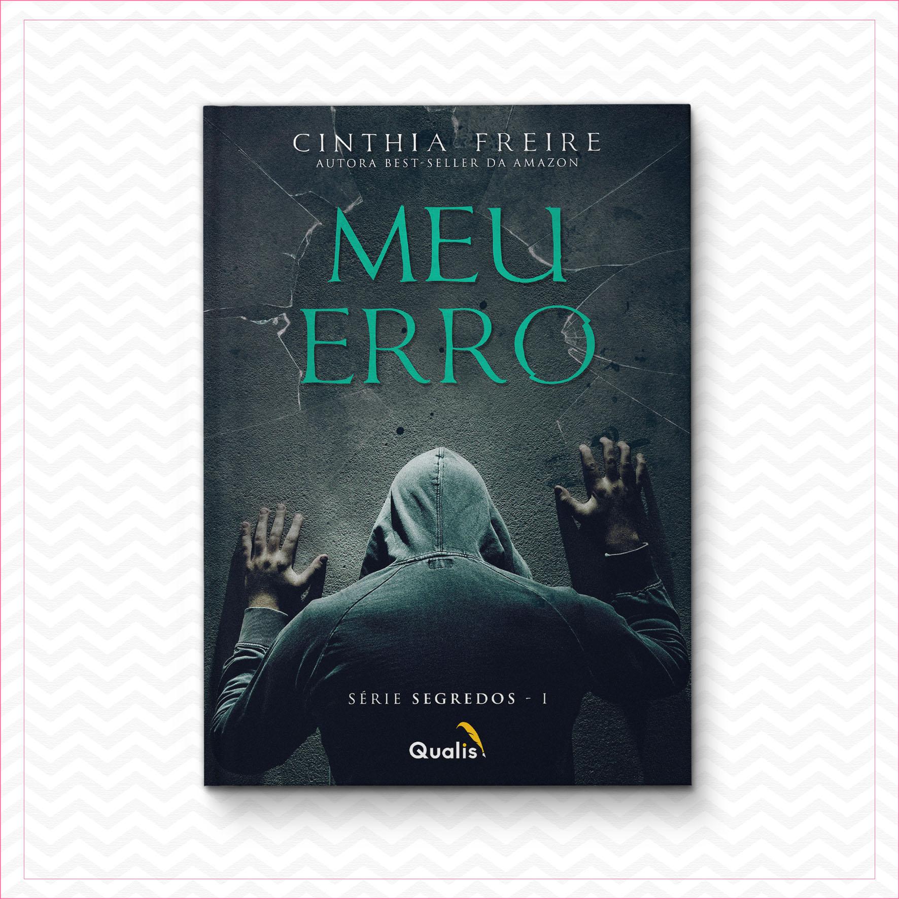 Meu Erro – Cinthia Freire