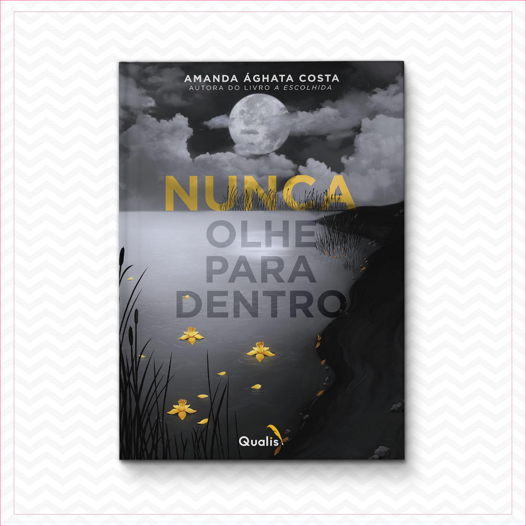 Nunca olhe para dentro – Amanda Ághata Costa