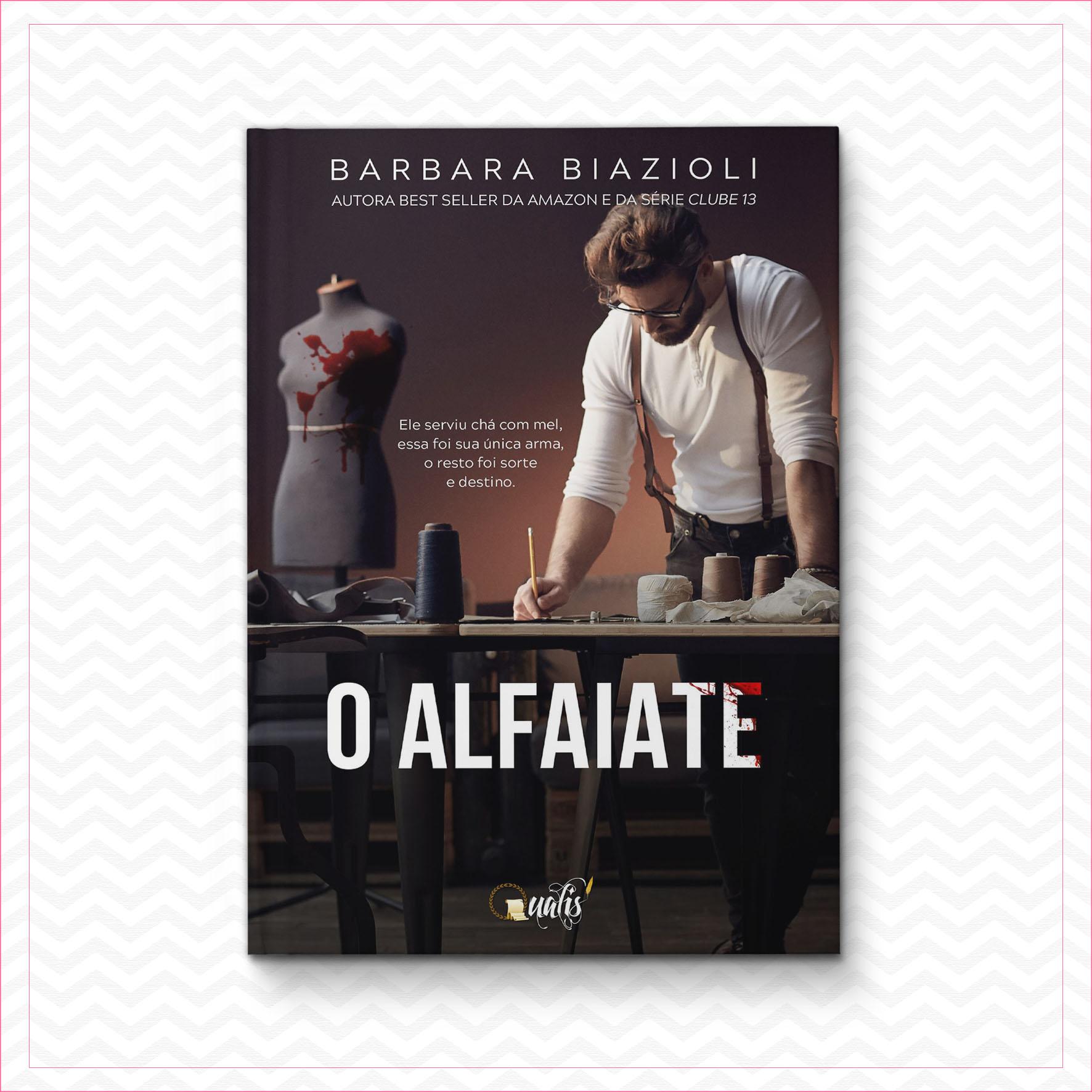 O Alfaiate – Barbara Biazoli