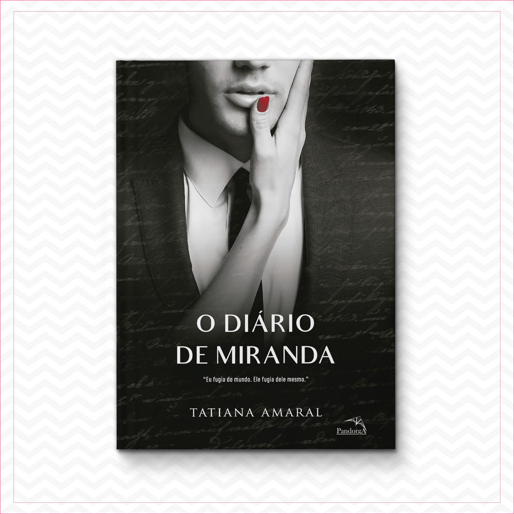 O diário de Miranda 2 – Tatiana Amaral