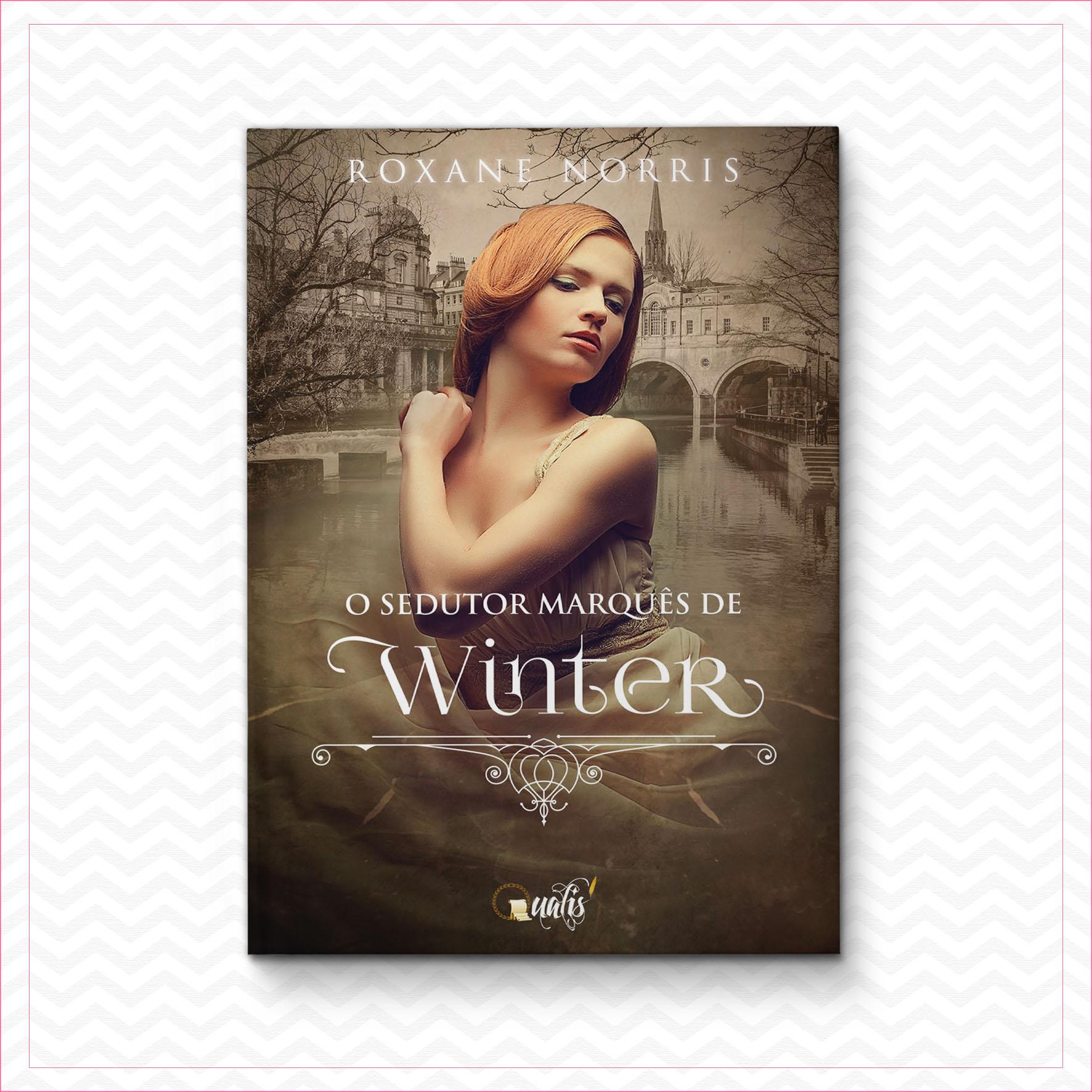O sedutor Marquês de Winter – Roxane Norris