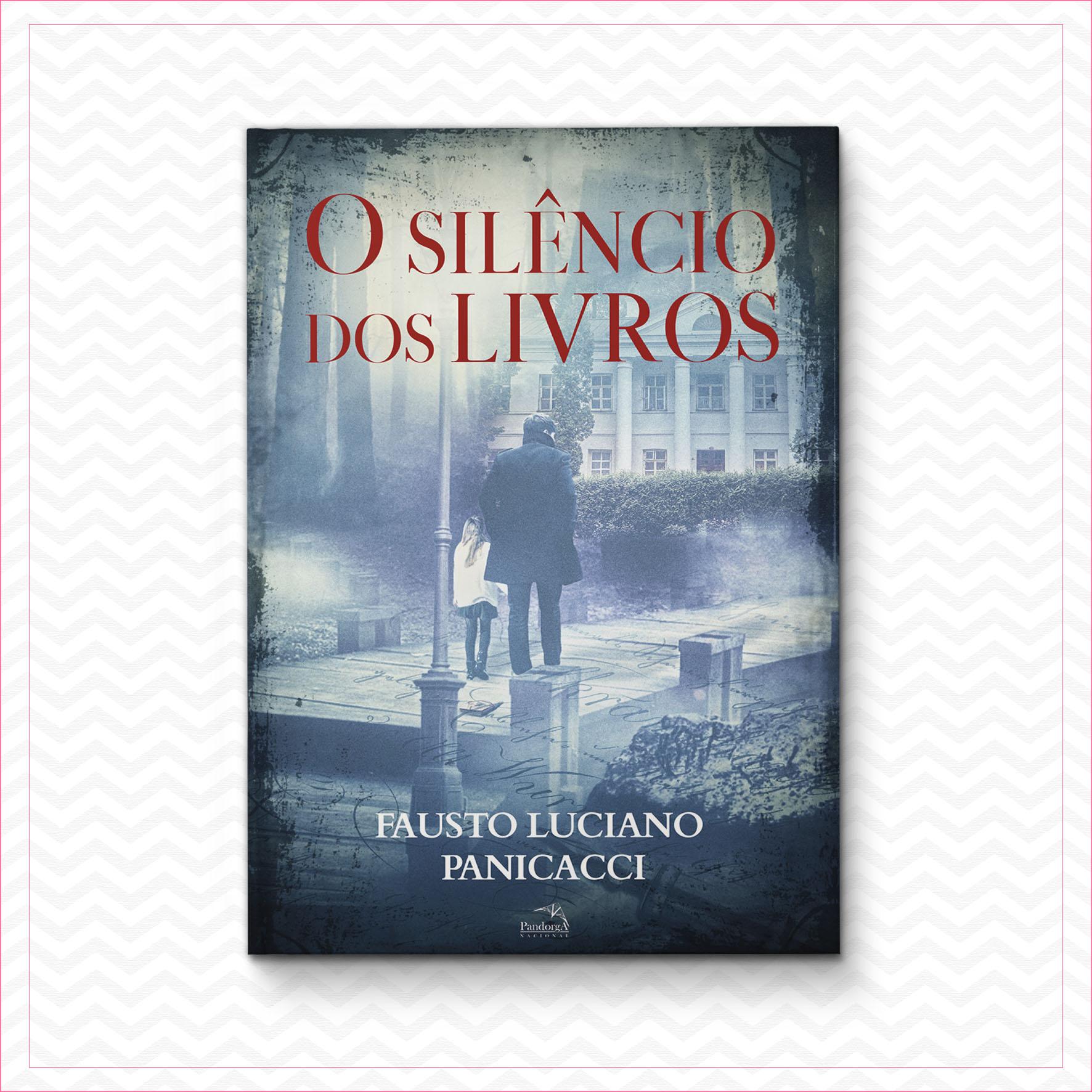 O silêncio dos livros – Fausto Luciano Panicacci