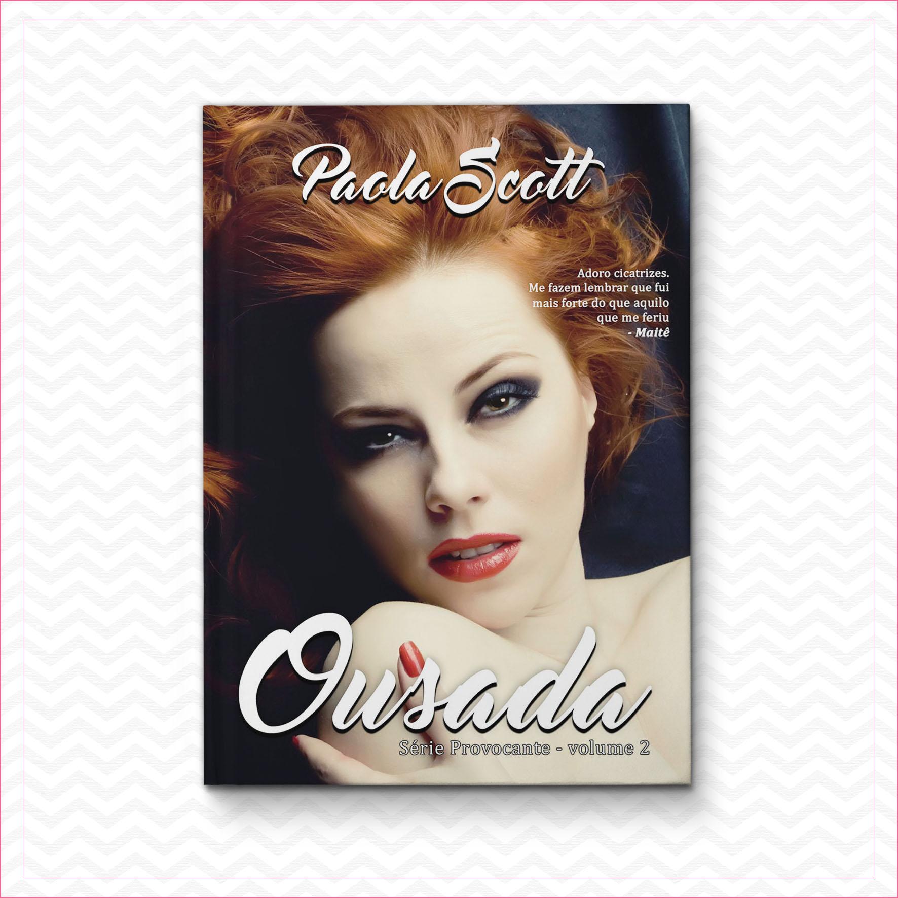 Ousada – Série Provocante – Volume 2 – Paola Scott