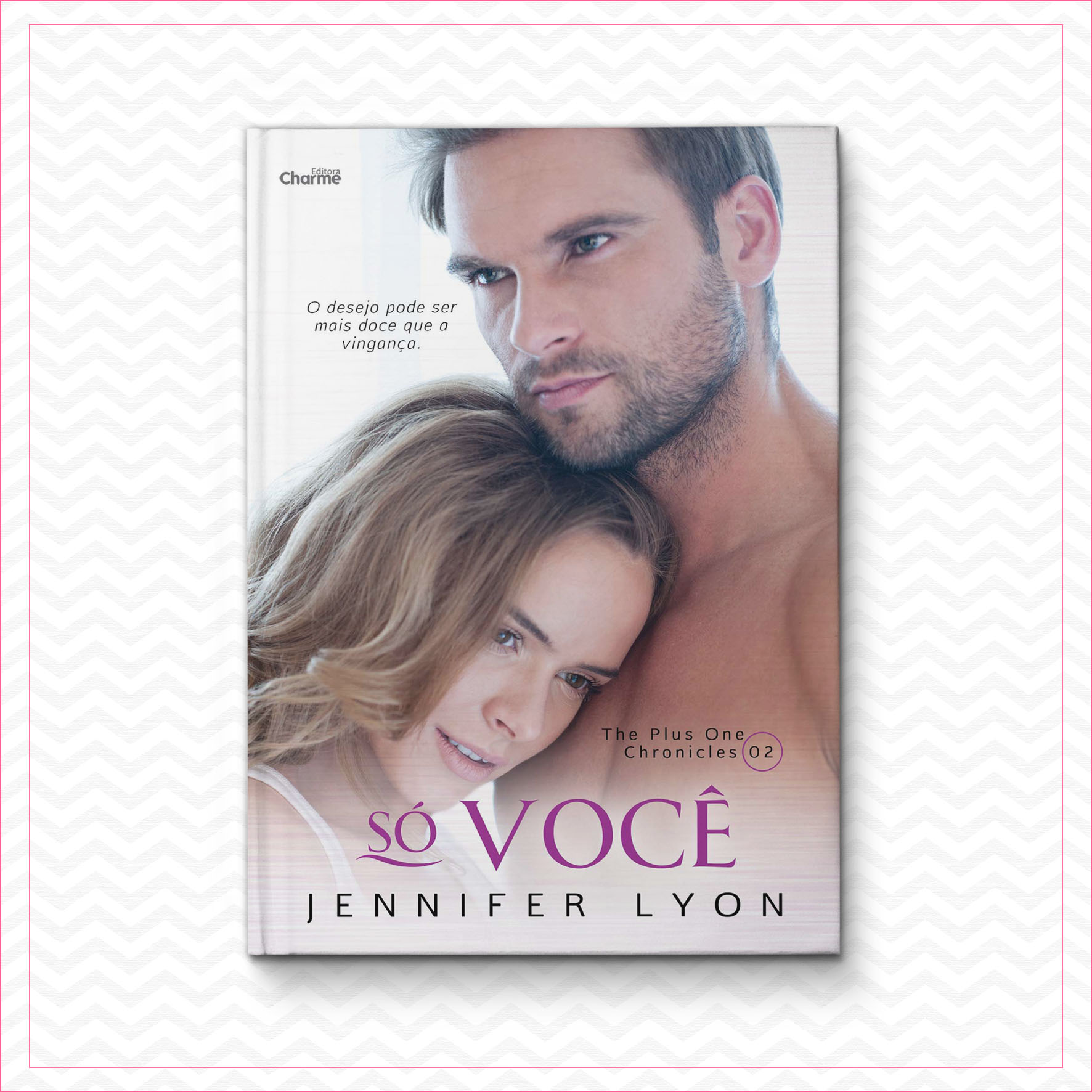 Só você  – The Plus One Chronicles 2 – Jennifer Lyon