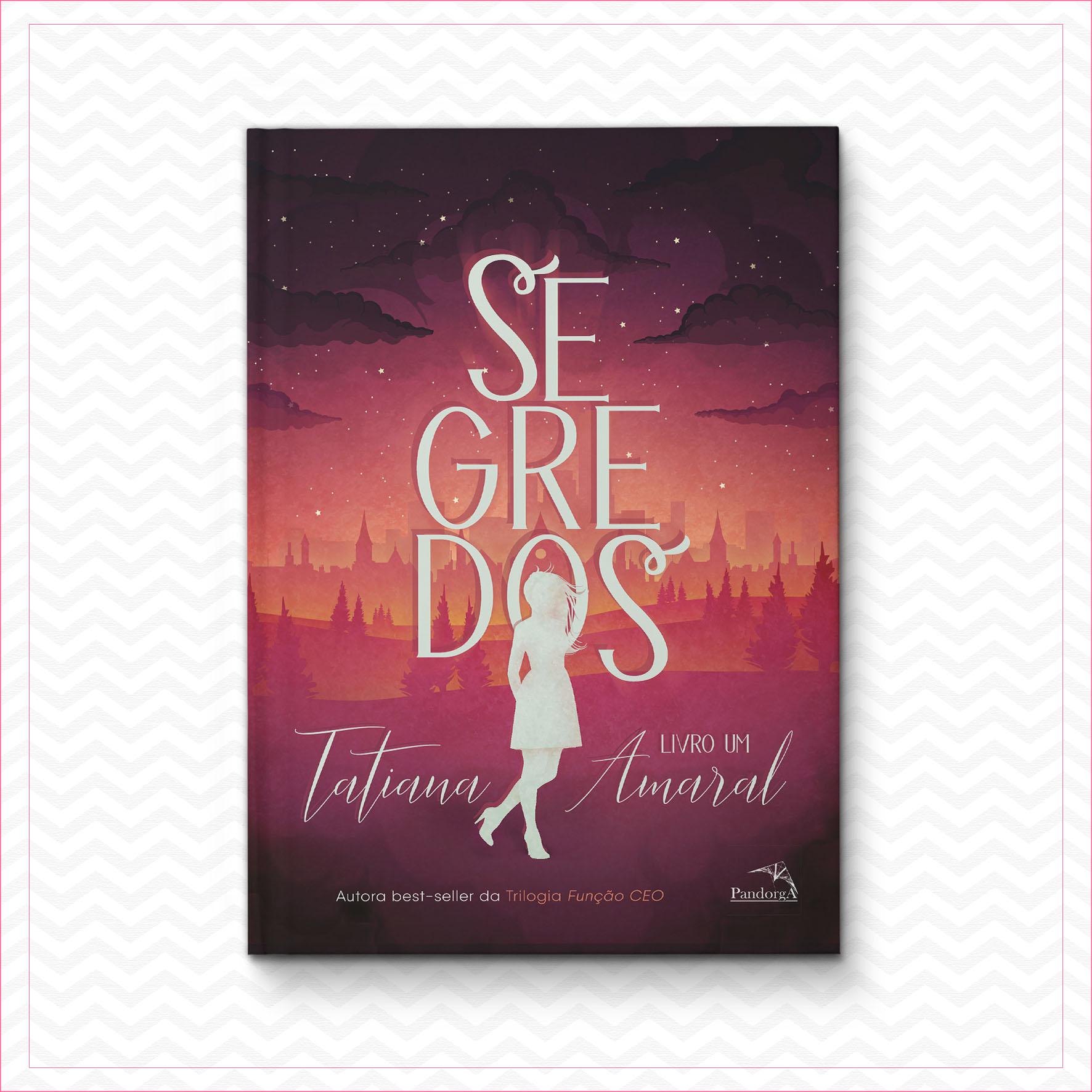 Segredos – Tatiana Amaral