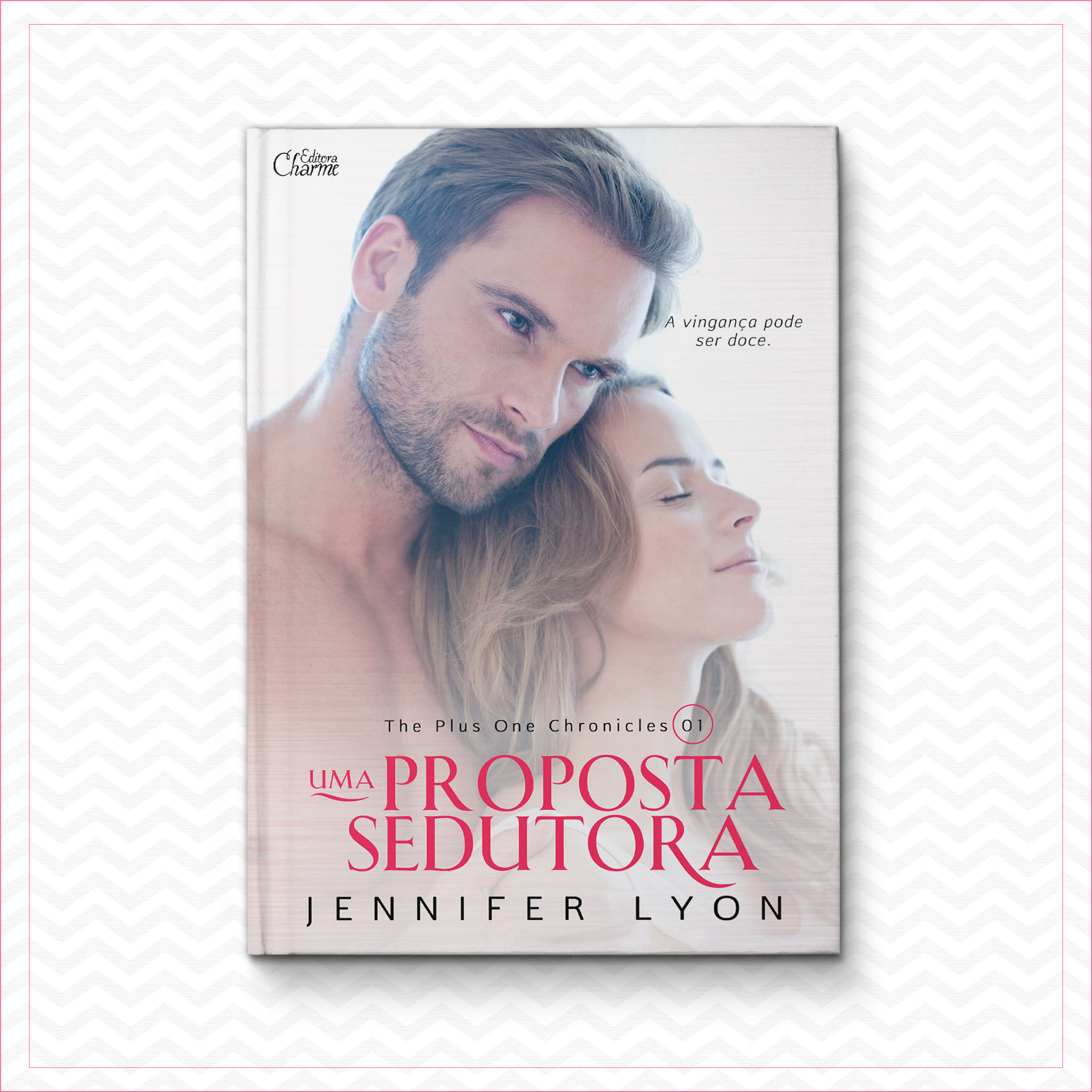 Uma Proposta Sedutora – The Plus One Chronicles 1 – Jennifer Lyon