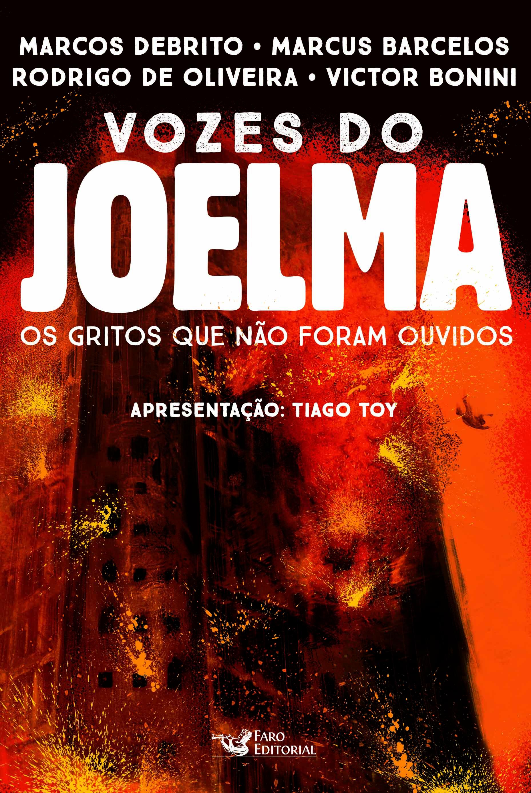 Vozes do Joelma - Marcos DeBrito, Rodrigo de Oliveira, Marcus Barcelos e Victor Bonini