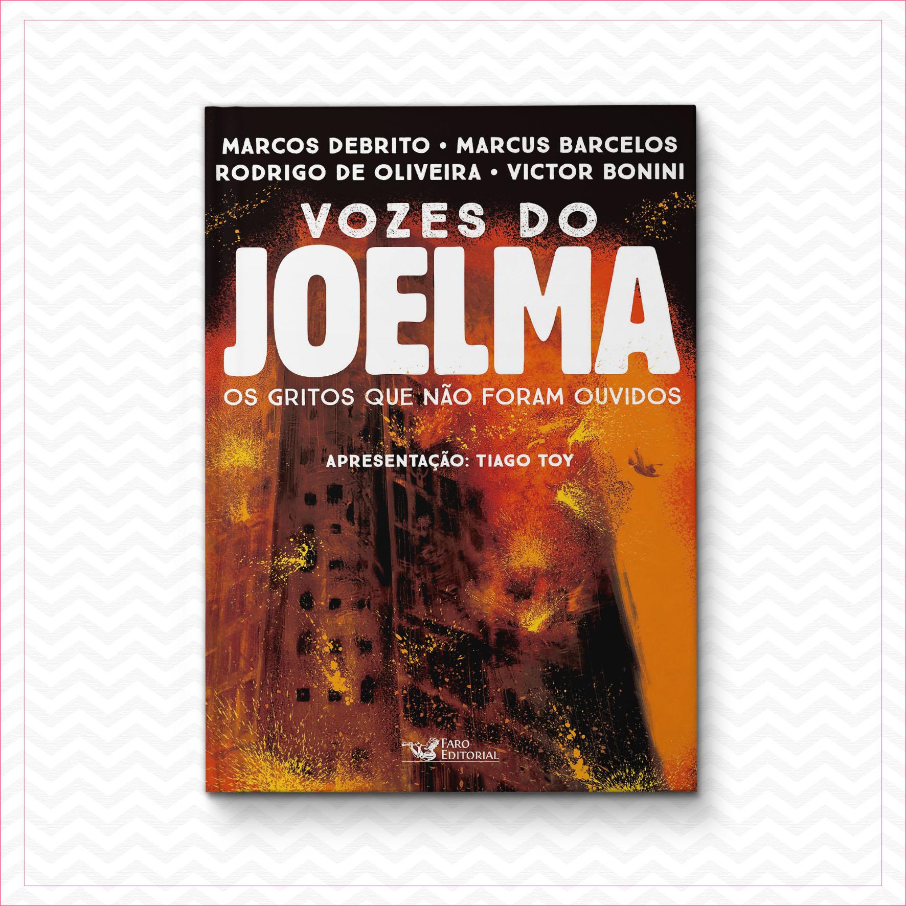 Vozes do Joelma – Marcos DeBrito, Rodrigo de Oliveira, Marcus Barcelos e Victor Bonini