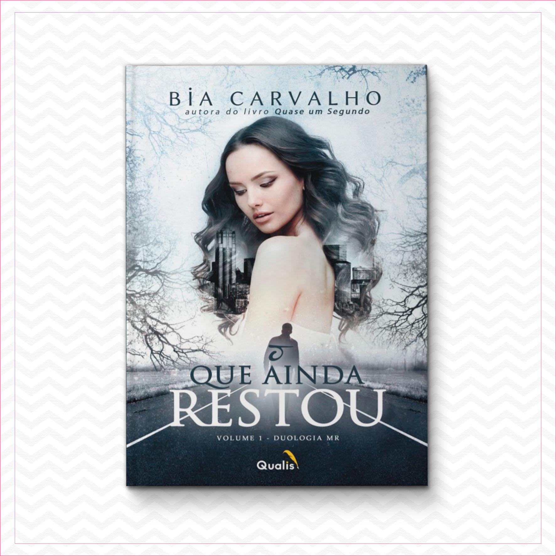 O que ainda restou – Bia Carvalho