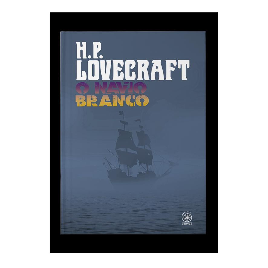 O navio branco – H. P. Lovecraft