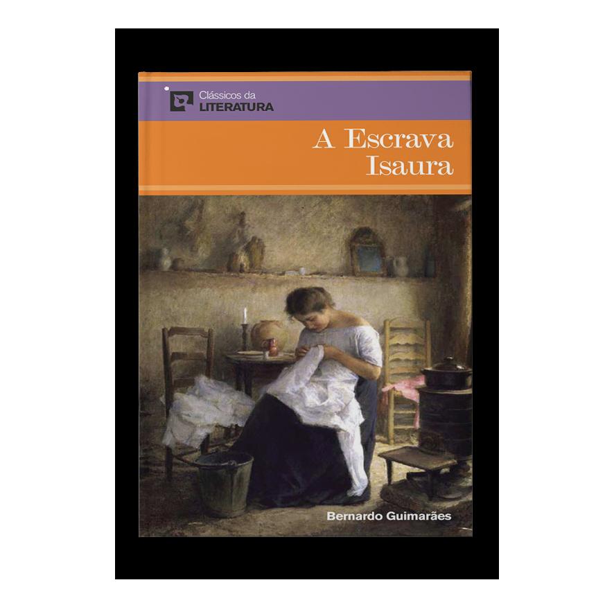 A escrava Isaura – Bernardo Guimarães