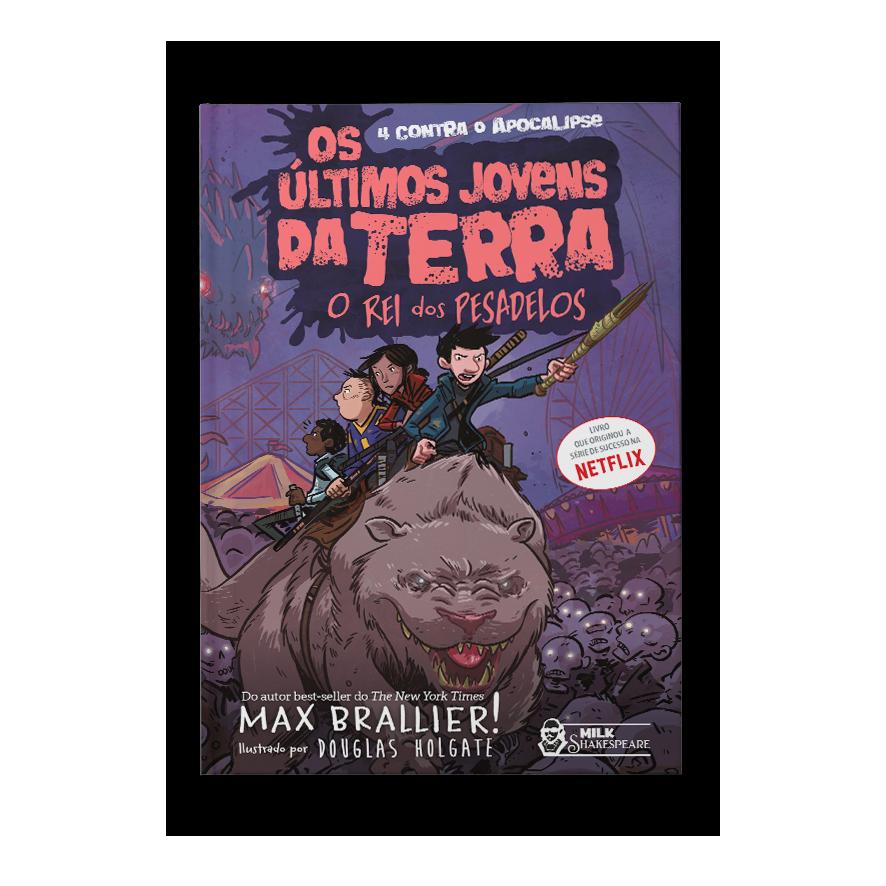 Os últimos jovens da Terra: O rei dos pesadelos – Max Brallier