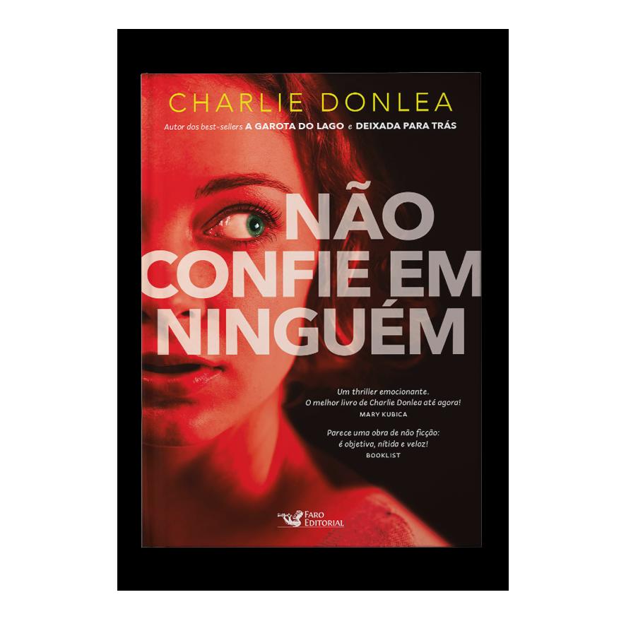 Não confie em ninguém – Charlie Donlea