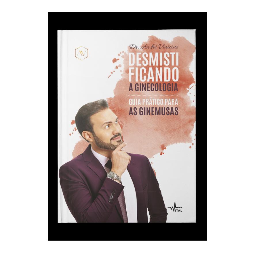 Desmistificando a ginecologia – André Vinícius