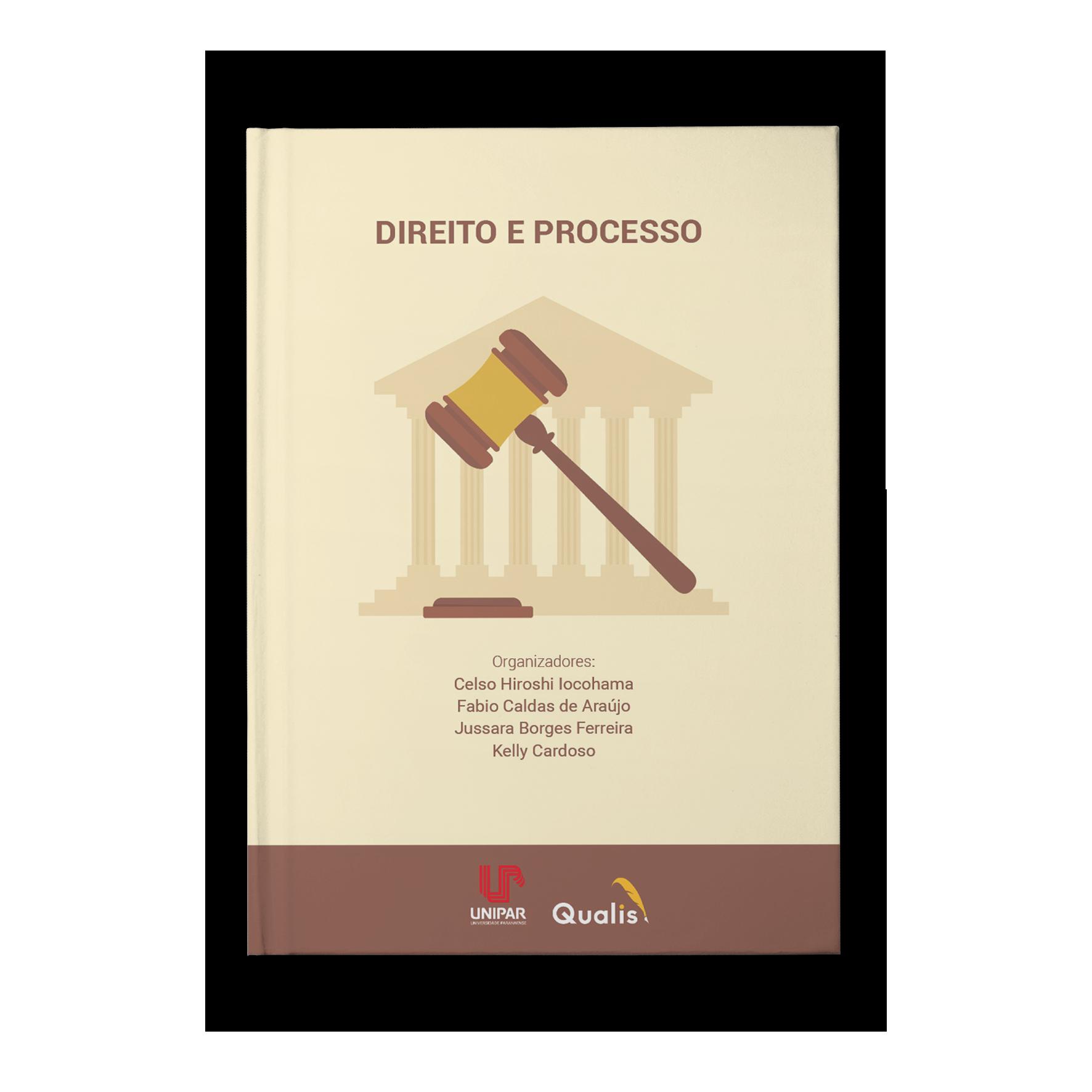 Direito e Processo – Celso Hiroshi Iocohama e Fabio Caldas de Araújo