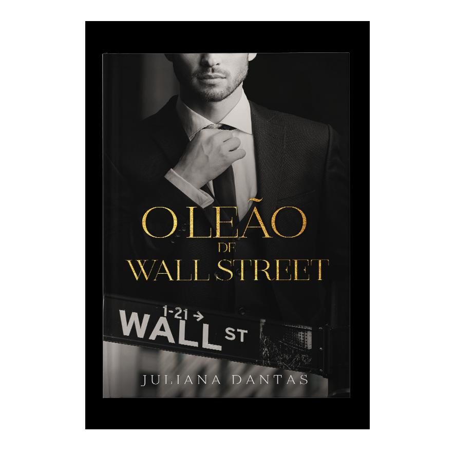 O leão de Wall Street – Juliana Dantas