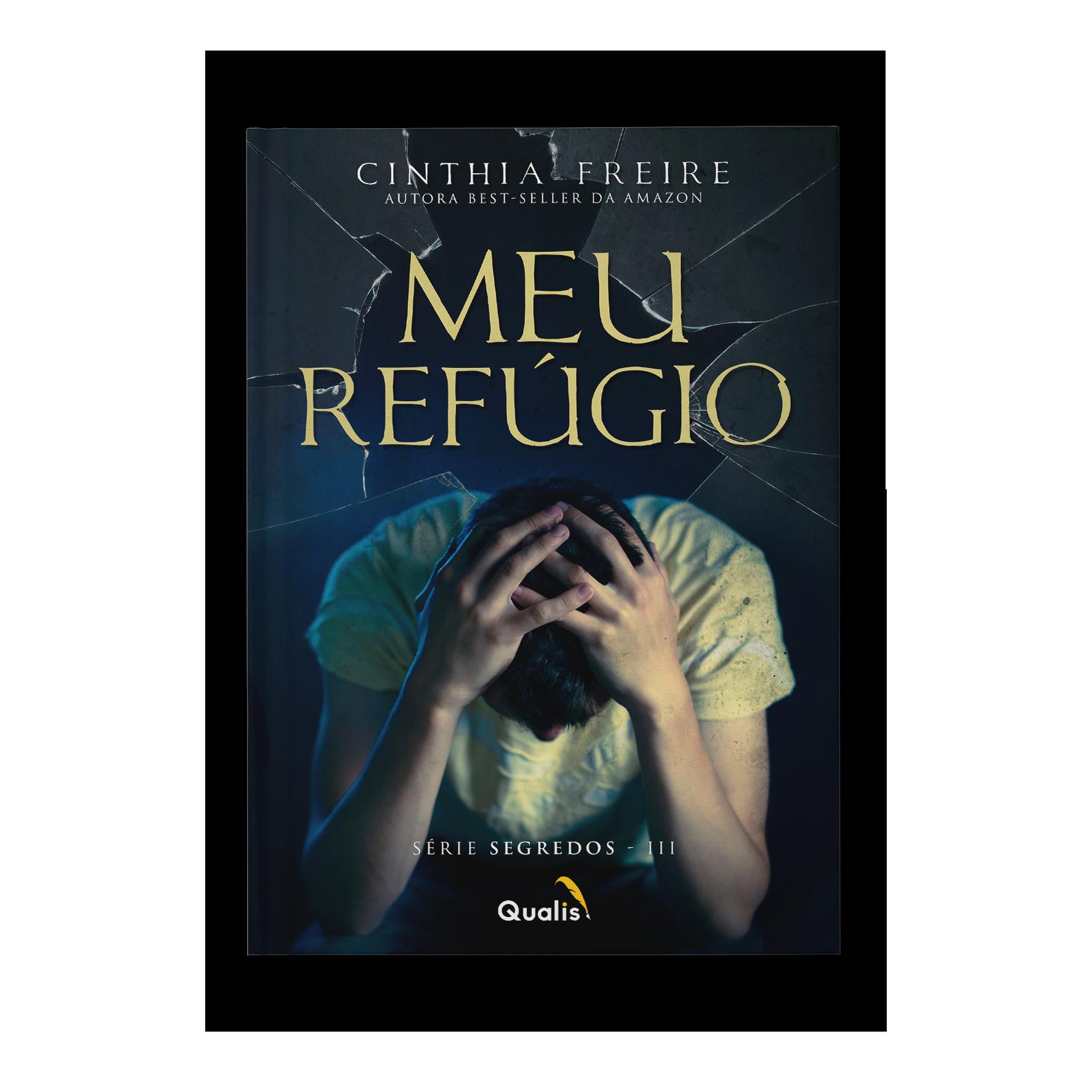 Meu refúgio – Cinthia Freire