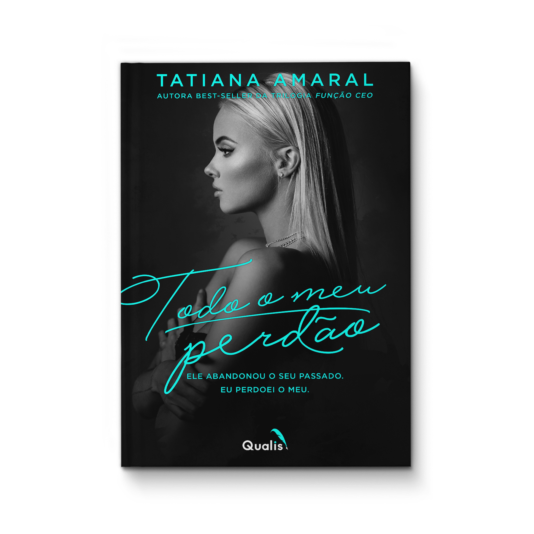 Todo o meu perdão – Tatiana Amaral