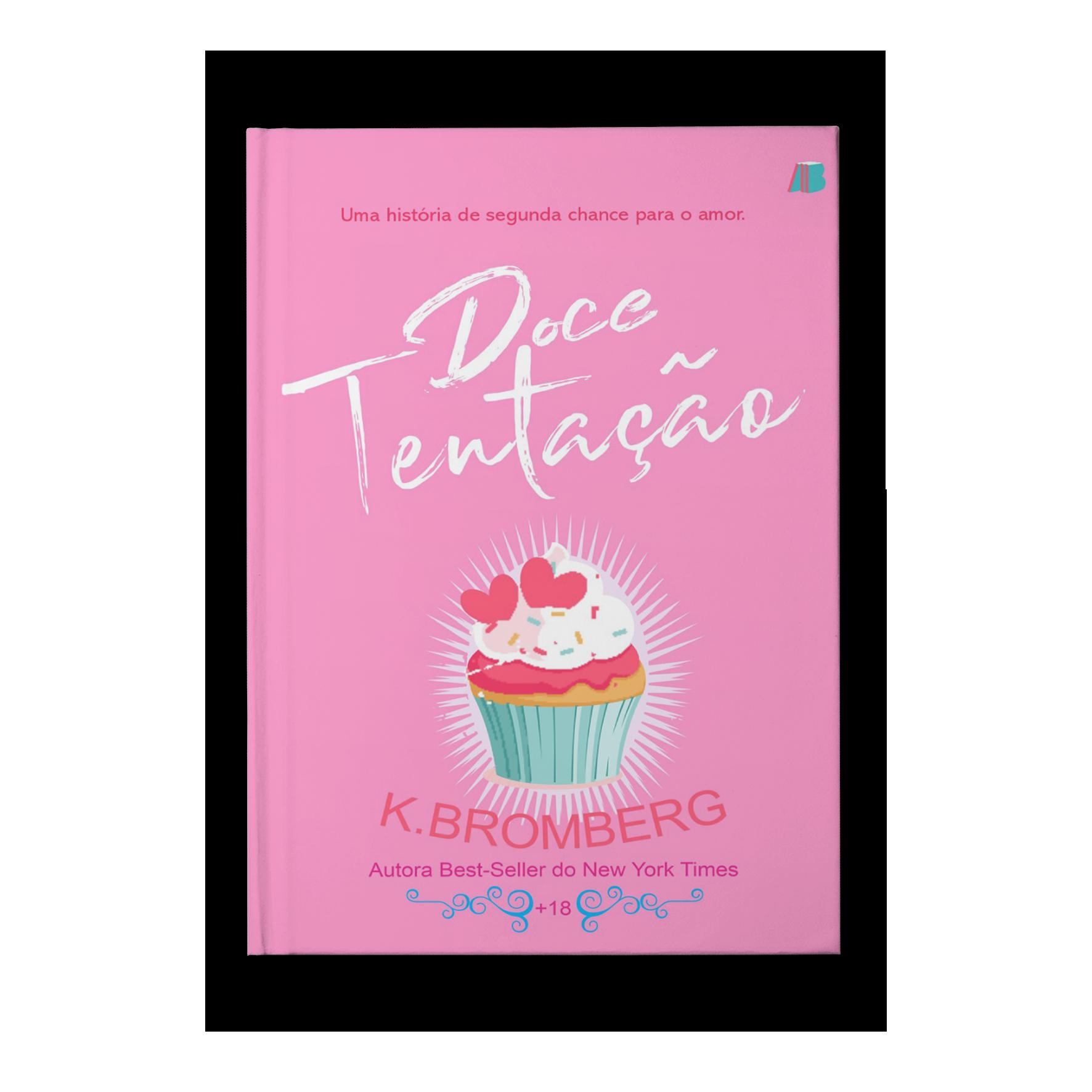 Doce tentação – K. Bromberg