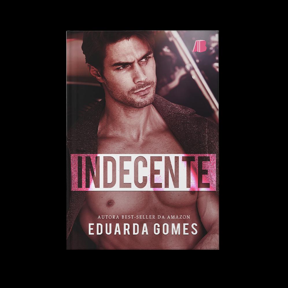 Indecente – Eduarda Gomes