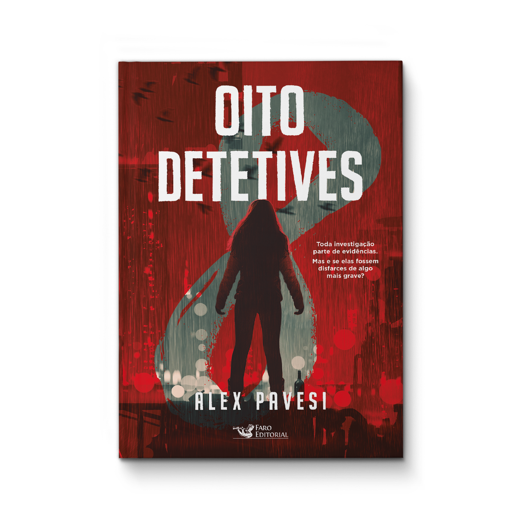Oito detetives – Alex Pavesi