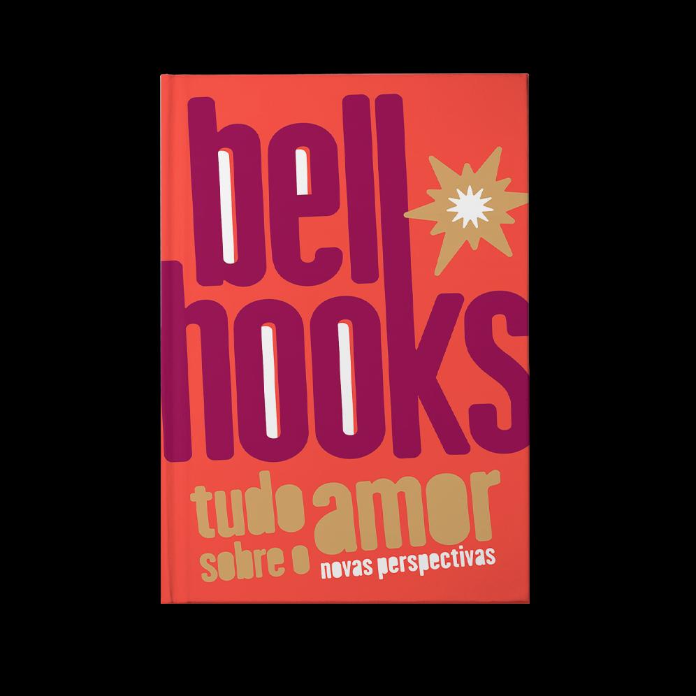 Tudo sobre o amor: novas perspectivas – Bell Hooks
