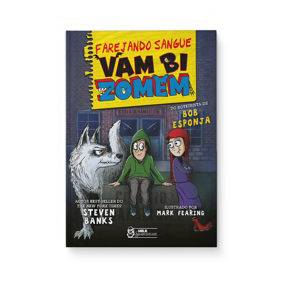 Vambizomem - Farejando sangue - Steven Banks e Mark Fearing
